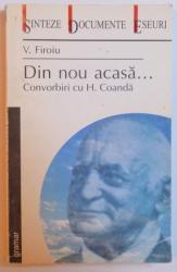 DIN NOU ACASA ... CONVORBIRI CU H. COANDA de V. FIROIU , 2002