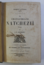 DIN OPERELE LUI CHATEAUBRIAND NATCHEZII , TRADUSE de I. N. SOIMESCU , VOL. I - III , 1854