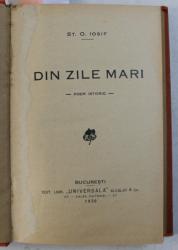 DIN ZILE MARI / TALMACIRI / CREDINTE  - versuri de ST. O. IOSIF , COLEGAT DE TREI CARTI , 1930
