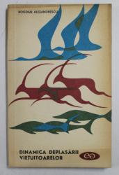 DINAMICA DEPLASARII VIETUITOARELOR de BOGAN ALEXANDRESCU , 1969