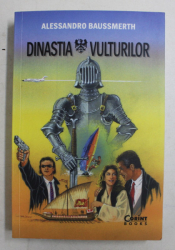 DINASTIA VULTURILOR de ALESSANDRO BAUSSMERTH , 2018