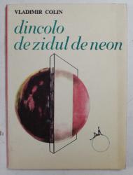 DINCOLO DE ZIDUL DE NEON de VLADIMIR COLIN , desene de MARCELA CORDESCU , 1968