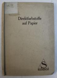 DIREKTFARBSTOFFE AUF PAPIER ( MOSTRAR DE COLORANTI PE HARTIE ) , EDITIE INTERBELICA