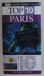 DK , GHIDURI TURISTICE VIZUALE , TOP 10 PARIS de MIKE GERRARD si DONNA DAILEU , 2011
