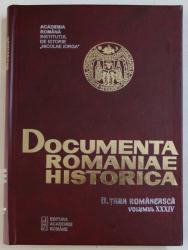 DOCUMENTA ROMANIAE HISTORICA   - B. TARA ROMANEASCA  , VOLUMUL XXXIV  ( 1649 ) , volum intocmit de VIOLETA BARBU ..OANA RIZESCU , 2002