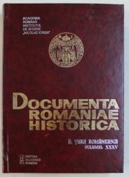 DOCUMENTA ROMANIAE HISTORICA   - B. TARA ROMANEASCA  , VOLUMUL XXXV  ( 1650 ) , volum intocmit de VIOLETA BARBU ...OANA RIZESCU  , 2003