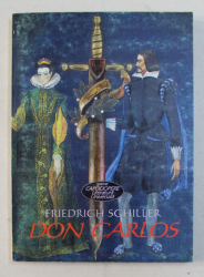 DON CARLOS de FRIEDRICH SCHILLER , 2002