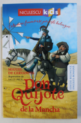DON QUIJOTE DE LA MANCHA de MIGUEL DE CERVANTES , repovestire de SALLY PRUE , ilustratii de ANDY ELKERTON ,  EDITIE BILINGVA ENGLEZA - ROMANA , 2018
