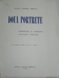 DOUA PORTRETE  -  FERDINAND   AL ROMANIEI     ANATOLE FRANCE    - 1930