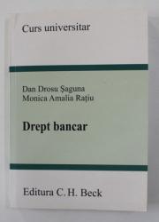 DREPT BANCAR de DAN DROSU SAGUNA si MONICA AMALIA RATIU , 2007