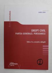 DREPT CIVIL , PARTEA GENERALA . PERSOANELE de GABRIEL BOROI , 2010