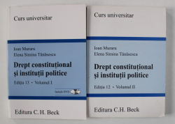 DREPT CONSTITUTIONAL SI INSTITUTII POLITICE de IOAN MURARU si ELENA SIMINA TANASESCU , VOLUMELE I - II , CONTINE CD *