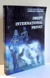 DREPT INTERNATIONAL PRIVAT de AURELIAN GHERGHE, 2009 DEDICATIE*