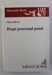 DREPT  PROCESUAL PENAL de NICU JIDOVU , 2006