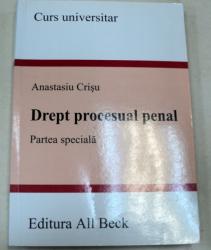 DREPT PROCESUAL PENAL PARTEA SPECIALA-CONF.UNIV.DR.ATANASIU CRISU