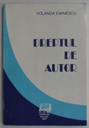 DREPTUL DE AUTOR de YOLANDA EMINESCU , 1994
