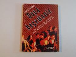 DUPA HEGEMONIE PATRU SCENARII DE SECURITATE PENTRU EUROPA DE EST IN ANII '90 de  MIHAIL E. IONESCU 1993