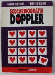 ECOCARDIOGRAFIA DOPPLER de DANIELA BEDELEANU , RADU CAPALNEANU , 1997