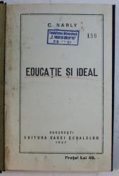 Educatie si Ideal, Bucuresti 1927