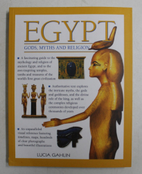 EGYPT - GODS , MYTHS AND RELIGION by LUCIA GAHLIN , 2014