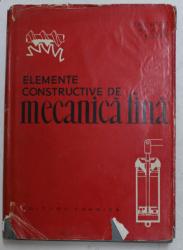 ELEMENTE CONSTRUCTIVE DE MECANICA FINA de O. RICHTER , R. V. VOSS , F. KOZER , 1961