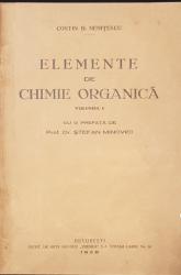 ELEMENTE DE CHIMIE ORGANICA, VOL. I de COSTIN D. NENITESCU - BUCURESTI, 1928 DEDICATIE*