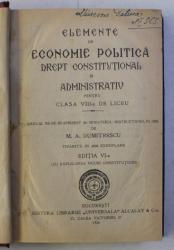 ELEMENTE DE ECONOMIE POLITICA - pentru clasa VIII - a de liceu de M . A . DUMITRESCU