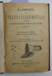 ELEMENTE DE PHYSICA EXPERIMENTALE PENTRU INVATAMANTUL SECUNDAR DE AMBELE SEXE - CURSUL INFERIOR de B. NANIANU   - 1880 - 1881 / CURS ELEMENTAR DE ISTORIA NATURALA PENTRU LICEE de DEMETRIU BRANDZA  - 1872 , COLEGAT DE DOUA CARTI , 1872 - 1881
