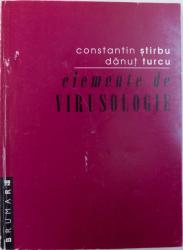 ELEMENTE DE VIRUSOLOGIE de CONSTANTIN STIRBU, DANUT TURCU , 2000