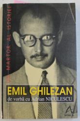EMIL GHILEZAN de vorba cu ADRIAN NICULESCU , 1998 , DEDICATIE*