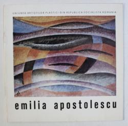 EMILIA APOSTOLESCU - CATALOG DE EXPOZITIE , GALERIA
