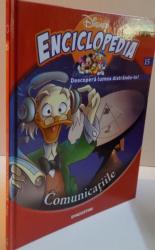 ENCICLOPEDIA DISNEY, COMUNICATIILE, VOL. XV, EDITIE DE LUX, 2008