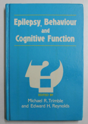 EPILEPSY , BEHAVIOUR AND COGNITIVE FUNCTION , edited by MICHAEL R, TRIMBLE and EDWARD H. REYNOLDS , 1988