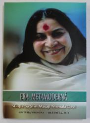 ERA METAMODERNA de SFINTIA SA SHRI MATAJI NIRMALA DEVI , 2016