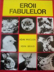 EROII FABULELOR de ION MICLEA , ION BRAD , IMAGINI REALIZATE de A.G. LEVERKUSEN , 1971