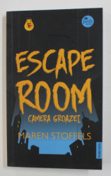 ESCAPE ROOM - CAMERA GROAZEI de MAREN STOFFELS , 2020