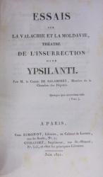 ESSAIS SUR LA VALACHIE ET LA MOLDAVIE, THEATRE  DE L'INSURRECTION  DITE YPSILANTI, PARIS 1821