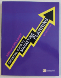 ESSENTIAL GUIDE TO MARKETING PLANNING , SECOND ED. by MARIAN BURK WOOD' S , 2010