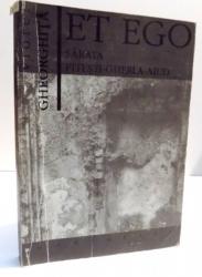 ET EGO SARATA-PITESTI-GHERLA-AIUD de VIOREL GHEORGHITA , 1994