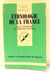 ETHNOLOGIE DE LA FRANCE par JEAN CUISENIER, MARTINE SEGALEN , 1986