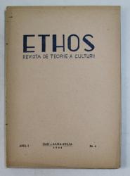 ETHOS , REVISTA DE TEORIE A CULTURII , ANUL I , NUMARUL 4 , 1944