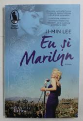 EU SI MARILYN , roman de JI - MIN LEE , 2020 *MINIMA UZURA A COTORULUI