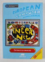 EUROPEAN COMPUTER DRIVING LICENSE . MODULUL 7 - INFORMATIE SI COMUNICARE , SUPORT DE CURS , 2007
