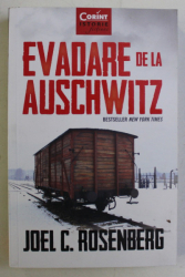 EVADARE DE LA AUSCHWITZ de JOEL C. ROSENBERG , 2019