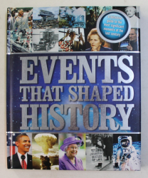 EVENTS THAT SHAPED HISTORY , 2013