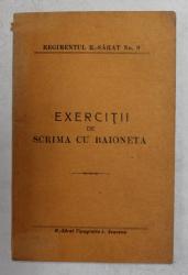 EXERCITII DE SCRIMA CU BAIONETA - DATE DE DIVIZIA V. , REGIMENTUL R. - SARAT , NO. 9 , 1911