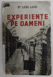 EXPERIENTE PE OAMENI de DOCTOR LUIGI LUIGI , 1948