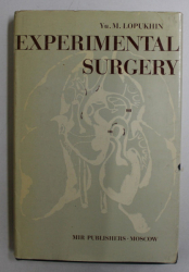 EXPERIMENTAL SURGERY by YU. M. LOPUKHIN , 1976