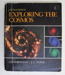 EXPLORING THE COSMOS , FIFTH EDITION by LOUIS BERMAN , J . C . EVANS , 1986