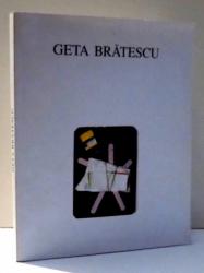 EXPOZITIE GETA BRATESCU , de NICOLAE ARGINTESCU , 1991 , DEDICATIE*